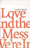 Love and mess
