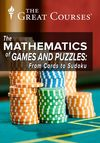The Mathematics of Games and Puzzles